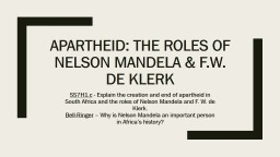 Apartheid: the roles of nelson