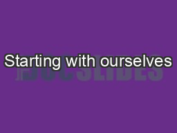 Starting with ourselves