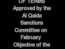 TRAVEL BAN EXPLANATION OF TERMS Approved by the Al Qaida Sanctions Committee on  February  Objective of the travel ban