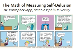 The Math of Measuring Self-Delusion