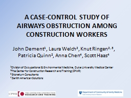 A CASE-CONTROL STUDY OF AIRWAYS OBSTRUCTION AMONG CONSTRUCT