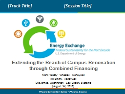 Extending the Reach of Campus Renovation through Combined F