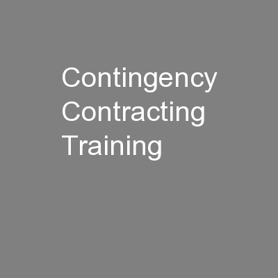 Contingency Contracting Training PowerPoint PPT Presentation