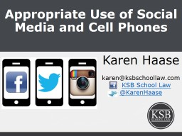 Appropriate Use of Social Media and Cell Phones