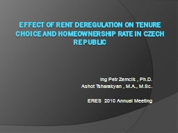 Effect of rent deregulation on tenure choice and homeowners
