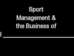 Sport Management & the Business of Football __________________________