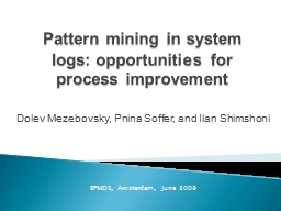 Pattern mining in system logs: opportunities for process im