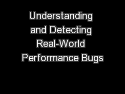 Understanding and Detecting Real-World Performance Bugs