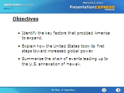 Identify the key factors that prodded America to expand. PowerPoint PPT Presentation