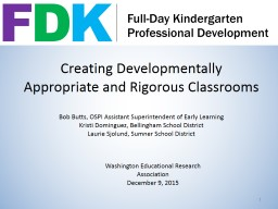 Creating Developmentally Appropriate and Rigorous Classroom