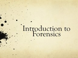 Introduction to Forensics PowerPoint PPT Presentation