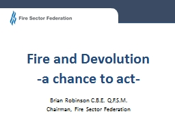 Fire and Devolution