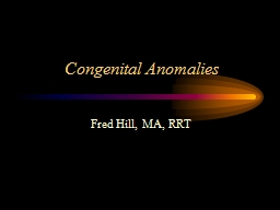Congenital Anomalies PowerPoint PPT Presentation