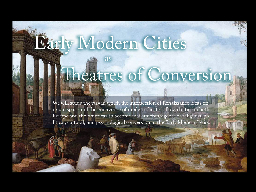 Early Modern Urban Subject Positions PowerPoint PPT Presentation