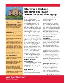 Starting a Bed and Breakfast in Iowa Know the laws that apply If you live close to a tourist attraction or your residence is located in a beautiful setting perhaps you have considered transforming yo