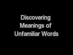 Discovering Meanings of Unfamiliar Words