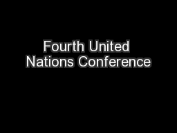 Fourth United Nations Conference