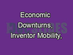 Economic Downturns, Inventor Mobility,