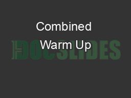 Combined Warm Up