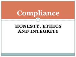 Honesty, Ethics and Integrity