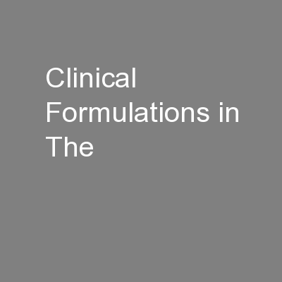 Clinical Formulations in The
