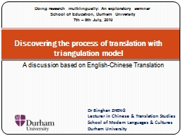 Discovering the process of translation with triangulation m