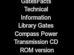 GatesFacts Technical Information Library Gates Compass Power Transmission CD ROM version