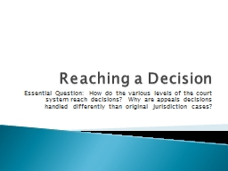 Reaching a Decision