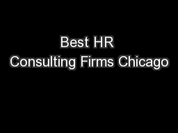 Best HR Consulting Firms Chicago PDF document - DocSlides