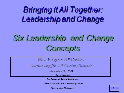 Bringing it All Together:  Leadership and Change