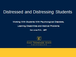Distressed and Distressing Students