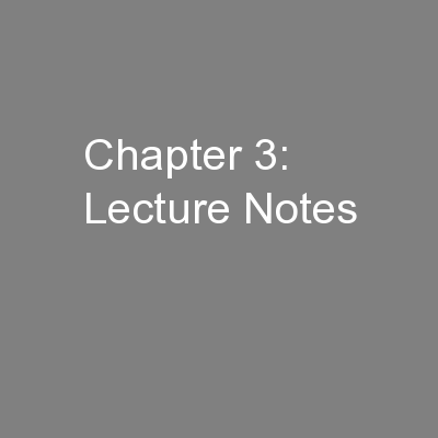 Chapter 3: Lecture Notes