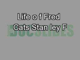 Life o f Fred Cats Stan ley F
