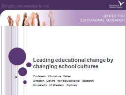 Leading educational change by changing school cultures