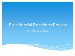 Presidential Doctrines Review PowerPoint PPT Presentation