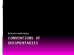 Conventions of Documentaries PowerPoint PPT Presentation