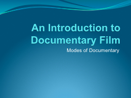 An Introduction to Documentary Film