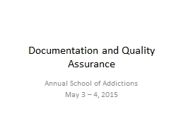 Documentation and Quality Assurance