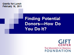 Finding Potential Donors—How Do