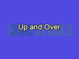 Up and Over PowerPoint PPT Presentation