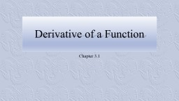 Derivative of a Function PowerPoint PPT Presentation