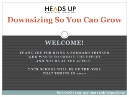 Downsizing So You Can Grow