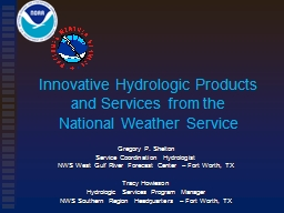Innovative Hydrologic Products and Services from the