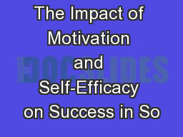 The Impact of Motivation and Self-Efficacy on Success in So