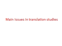 Main issues in translation studies