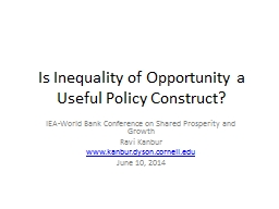 Is Inequality of Opportunity a Useful Policy Construct?