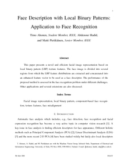 Face Description with Local Binary Patterns Application to Face Recognition Timo Ahonen Student Member IEEE Abdenour Hadid and Matti Pietik ainen Senior Member IEEE Abstract This paper presents a nov