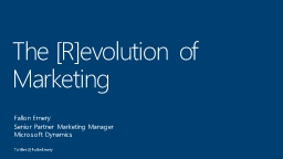 The [R]evolution of Marketing