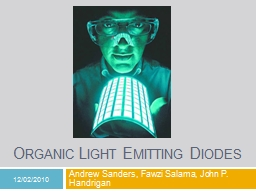 Organic Light Emitting Diodes PowerPoint PPT Presentation