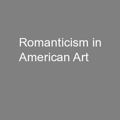 Romanticism in American Art